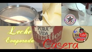 Leche Evaporada casera/HOW TO MAKE EVAPORATED MILK