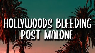 Post Malone - Hollywoods Bleeding (Lyrics)