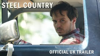 Steel Country Trailer | In Select Cinemas & On Demand 19 April