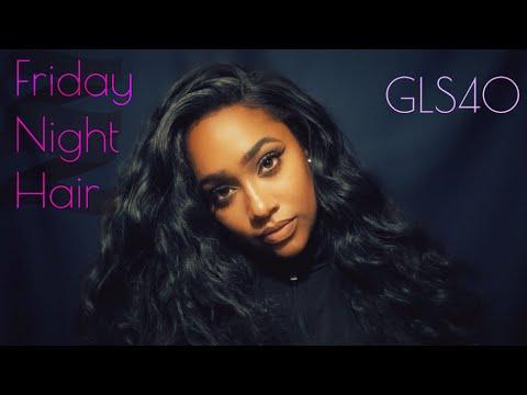 Friday Night Hair GLS40  Hair Review