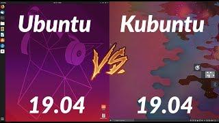 Ubuntu 19.04 Vs. Kubuntu 19.04