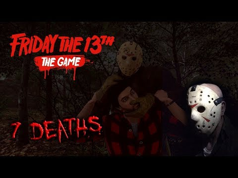 Friday the 13th the game - Gameplay 2.0 - Jason part 6 - 7 Deaths