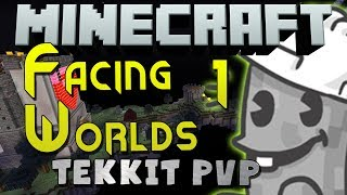 Minecraft Tekkit PvP - Facing Worlds 1