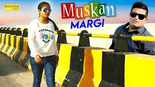 New Haryanvi Song Muskan Margi | Amit Yadav, Jaya Modi, TR Music | Sonotek Music 2018