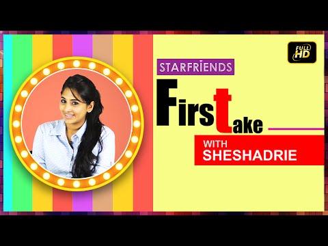 Sheshadrie Priyasad with Starfriends First Take