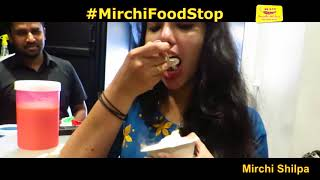 Mirchi food stop @ Nitroscoop : with Mirchi Shilpa