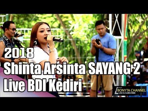 SHINTA ARSINTA SAYANG 2 LIVE BDI KEDIRI 2018