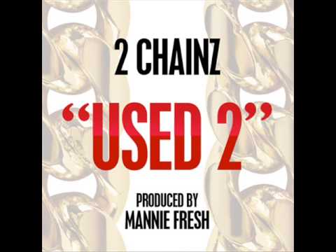 2 Chainz   Used 2 (instrumental) picture