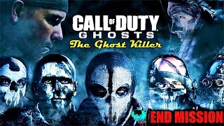 [COD] Call of Duty Ghosts | Final Mission | The Ghost KIller | Gameplay Walkthrough [Ending Level]