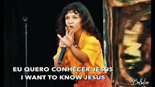 Quero conhecer Jesus / Yeshua ✦ Priscilla Alcântara ( THE SEND - Orlando )