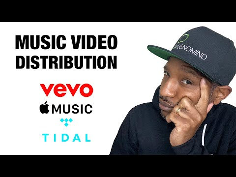 Music Video Distribution: Apple Music, Tidal, VeVo - Best Options