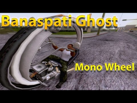 GTA San Andreas Mods - Banaspati Ghost & Mono Wheel
