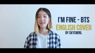 English Ver 영어버전 Bts 방탄소년단 I 39 M Fine Vocal
