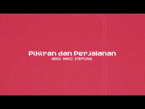 Download  Pikiran dan Perjalanan Marco Steffiano Remix  Audio Gratis, download lagu terbaru