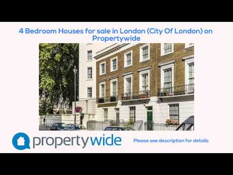 4 Bedroom Houses for sale in London (City Of London) on Propertywide