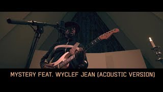 K 391 Mystery Feat Wyclef Jean Acoustic Version