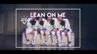[SEVENTEEN] LEAN ON ME HIP HOP TEAM VS PERFORMANCE TEAM