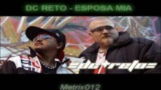Watch Dc Reto Esposa Mia video