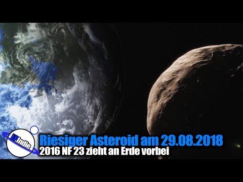 Riesiger Asteroid zieht am 29.08.2018 an Erde vorbei - 2016 NF 23