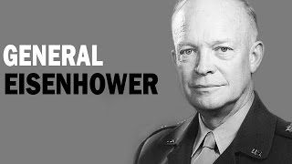Dwight D. Eisenhower - General of the US Army | Biography Documentary