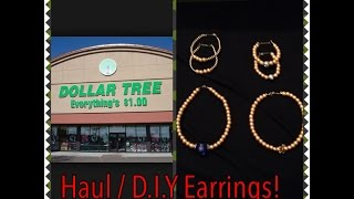 Dolla Tree Haul / D.I.Y. Earrings!!!!! (Gold Filled / Beads)