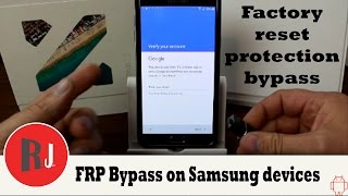 How to bypass Factory Reset Protection on Samsung devices