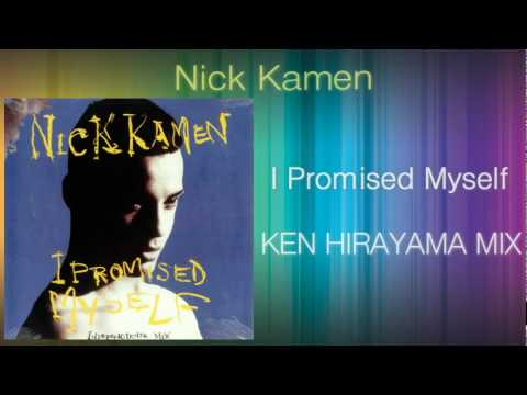 Nick Kamen - I Promised Myself (KEN HIRAYAMA MIX)