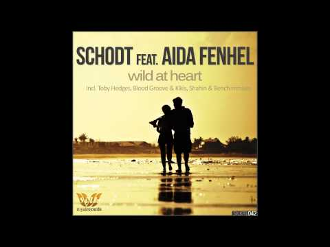 Schodt - Wild At Heart EP [Electronic Music]
