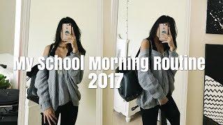 My School Morning Routine 2017
