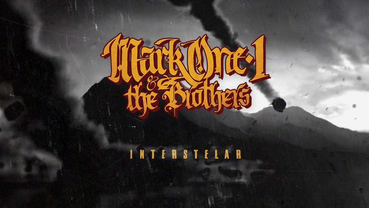 MarkOne1 & The Brothers - Interstelar (Lyric Video)