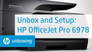 Unboxing, Setting Up, and Installing the HP OfficeJet Pro 6978 Printer   HP OfficeJet   HP