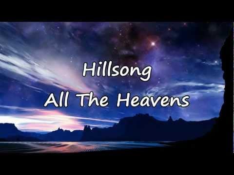Hillsongs - All The Heavens