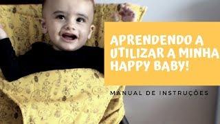 Aprendendo a Utilizar a Minha Happy Baby - Cadeira de Alimentação Para Bebês Portátil