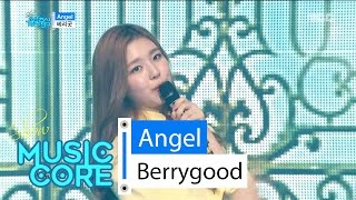 [HOT] Berrygood - Angel, 베리굿 - 앤젤 Show Music core 20160423