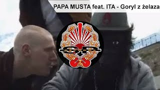 PAPA MUSTA feat. ITA - Goryl z żelaza [OFFICIAL VIDEO]