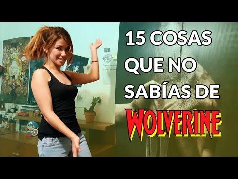 15 COSAS QUE NO SABÍAS DE WOLVERINE!