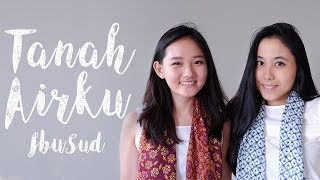 download lagu Tanah Airku Ibu Sud Ft. Carol Kuswanto gratis