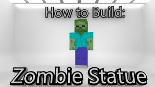 Minecraft- How To Build A Zombie Statue