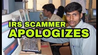 IRS Scammer apologizes to me! Sad story actually