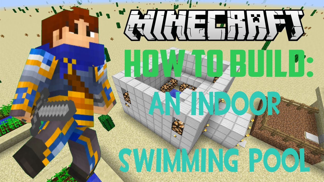 Minecraft how to build an indoor swimming pool youtube for How to build an indoor swimming pool