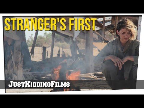 Stranger's First