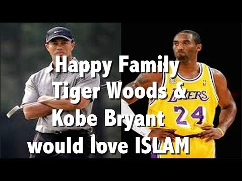 Tiger Woods & Kobe Bryant Would Love Islam video