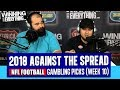 WCE 2018 NFL Gambling Picks Week 10 Against The Spread mp3