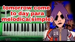 download lagu Tomorrow Comes Today Para Melodica Muy Simple gratis