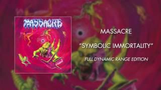 Watch Massacre Symbolic Immortality video