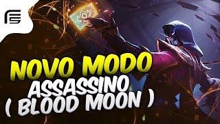 NOVO MODO ASSASSINO ( NEW MODE ASSASSIN ) - Hunt Of The Blood Moon - League of Legends - [ PT-BR ]