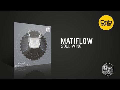 Download Matiflow - Soul Wing [Serotone Recordings]