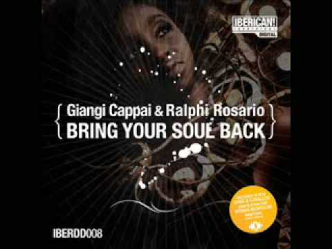 Giangi Cappai & Ralphi Rosario - Bring Your Soul Back (Giangi's Lost In Space Mix)