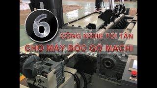 6 Công Nghệ Tối Tân Trên Máy Bóc Gỗ Machi (6 technologies for wood peeling machine) | Machi