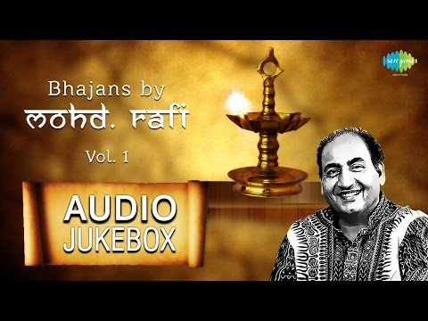 Mohammed Rafi Bhajans | Hindi Devotional Songs | Audio Jukebox